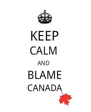 keep-calm-and-blame-canada-leaf-2.jpg