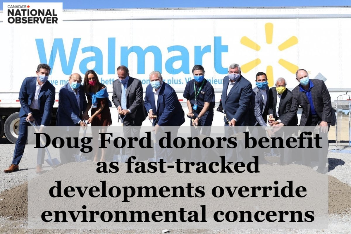 """Doug Ford donors benefit as fast-tracked developments override environmental concerns"""