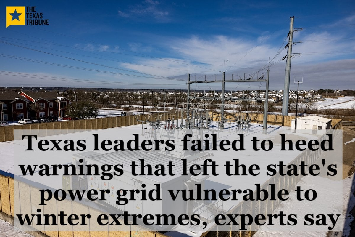 """Texas leaders failed to heed warnings that left the state's power grid vulnerable to winter extremes, experts say"""