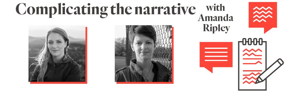 """complicating the narrative with Amanda Ripley"""