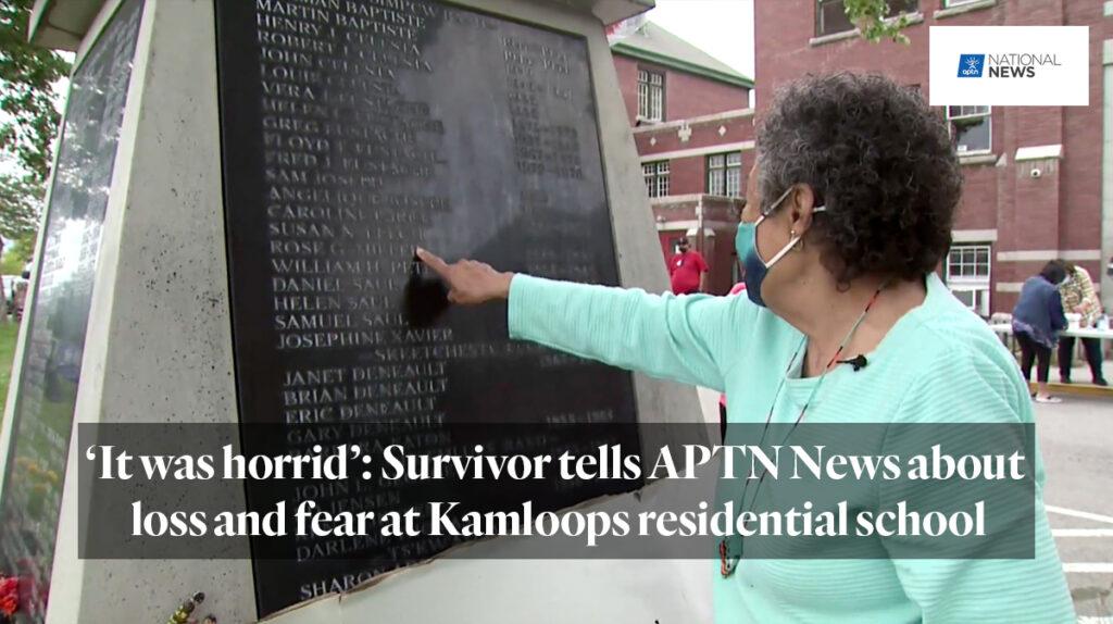 'It was horrid': Survivor tells APTN News about loss and fear at Kamloops residential school. APTN News