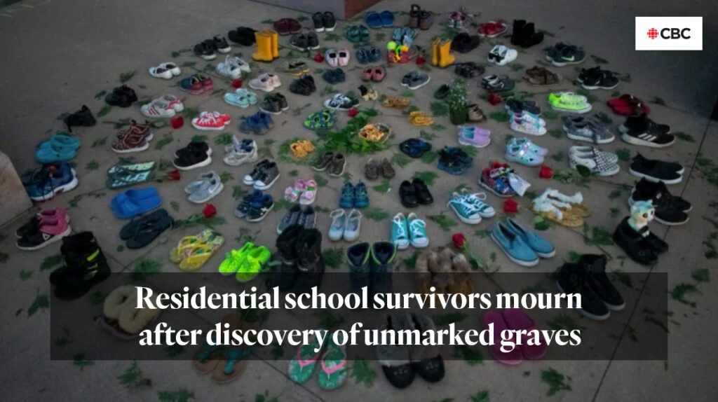 Residential school survivors mourn after discovery of unmarked graves. CBC News