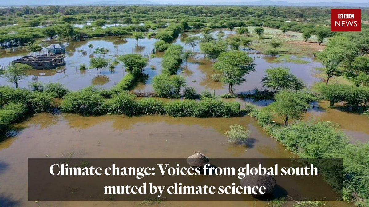 Climate change: Voices from global south muted by climate science
